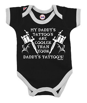 Funny Baby Grow My DADDYS Tattoos are cooler than Yours Boys Girls Outfit clothe
