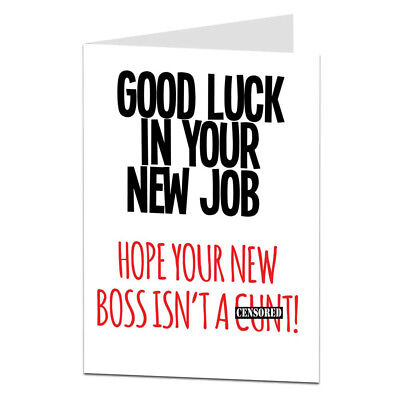 Good Luck In Your New Job Congratulations Card Funny Rude Offensive Work Leaving