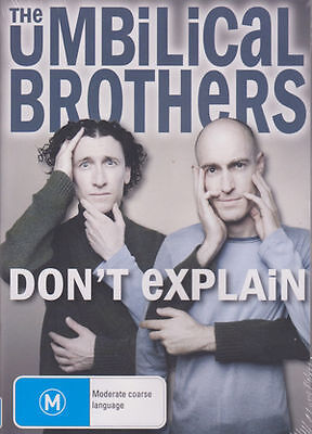 The Umbilical Brothers - Don't Explain (DVD, 2009) Brand New  Region 4