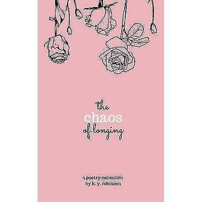 FREE 2 DAY SHIPPING: The Chaos of Longing (Paperback)