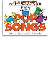 John Thompson's Easiest Piano Course: Pop Songs Piano Sheet Music Instrumental A