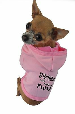 Ruff Ruff and Meow Extra-Small Dog Hoodie Bitches Have More Fun Pink New