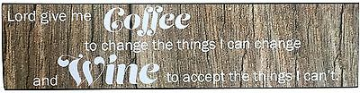 """Happy Hour """"Lord Give Me Coffee"""" Fun Wine Plaque Brown New"""