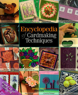 NEW Encyclopedia of Cardmaking Techniques