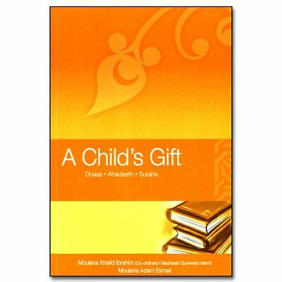SPECIAL OFFER: A Child's Gift: Duas -Ahadeeth -Surahs (Glossy-Colour- Paperback)