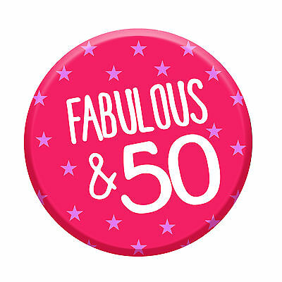50th Birthday Badge Age 50 Today Fabulous 76mm Pin Button Women Party Decoration