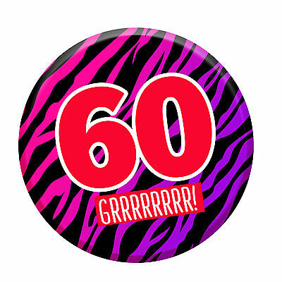 60th Birthday Badge Age 60 Today 76mm Pin Button Men Women Party Decorations