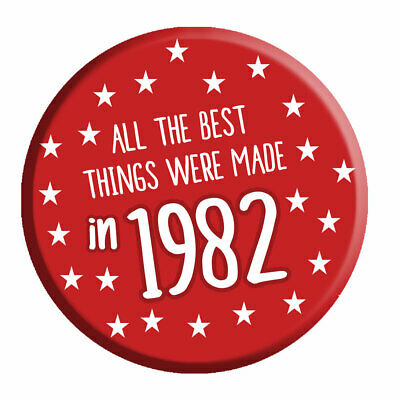 40th Birthday Badge Age 40 Today 76mm Pin Button Best Things Made In 1979