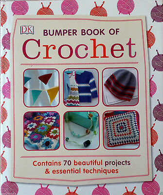 The Dk Bumper Book Of Crochet - 70 Projects Cushions Blankets Hardcover Crafts