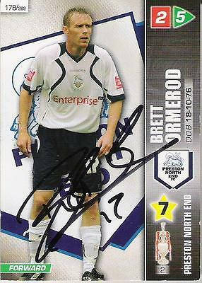 A Panini 2008 card. Personally signed by Brett Ormerod of Preston North End.
