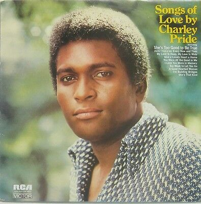 Charley Pride  songs of love by Charley Pride