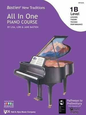 Bastien New Traditions All in One Piano Course - Level 1B - AMEB P Plate Pian...
