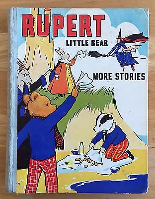 RUPERT LITTLE BEAR MORE STORIES MARY TOURTEL Inscribed  1941 Very Good Condition