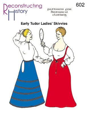 - Early Tudor Ladies - Skivvies -Reconstructing History Paper Patterns-  Rh602