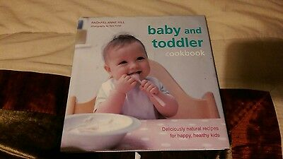 Baby and Toddler Cookbook by Rachael Anne Hill (Hardback, 2008)