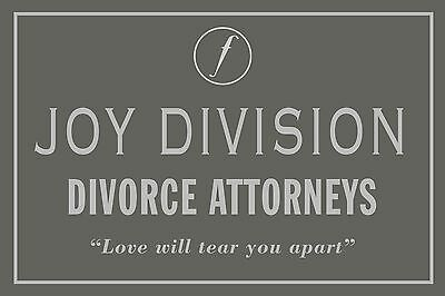 Joy Division Love Will Tear Us Apart Again Divorce Attorneys Poster Factory