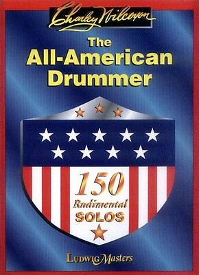 Charles Charley Wilcoxon The All-American Drummer 150 Rudimental Solos Noten