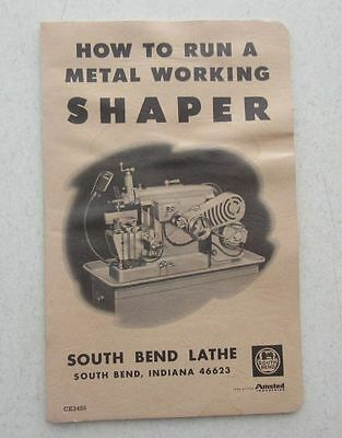 1966 South Bend Lathe Metal Working Shaper Handbook Manual ~ Machine Shop Tool