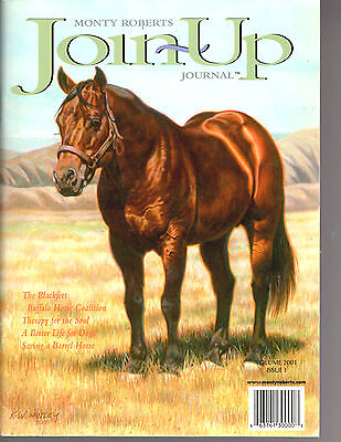 Monty Roberts Join-Up Journal-Volume 2001-Issue 1-Very Nice & Rare-82 Pages