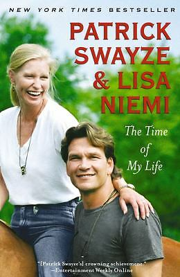 NEW The Time of My Life by Patrick Swayze Paperback Book (English) Free Shipping