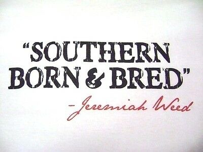 "T-Shirt Jeremiah Weed Men's XL White Short Sleeve Cotton ""Southern Born & Bred"""
