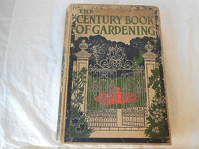 Vintage / antique book - The Century Book of Gardening - ed E T Cook, ? 1920's