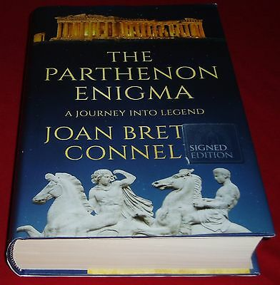 The Parthenon Enigma: A Journey into Legend by Joan Breton Connelly.  signed