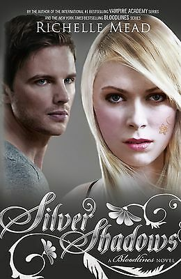 Silver Shadows By Richelle Mead (The Bloodlines Series - Book #5)