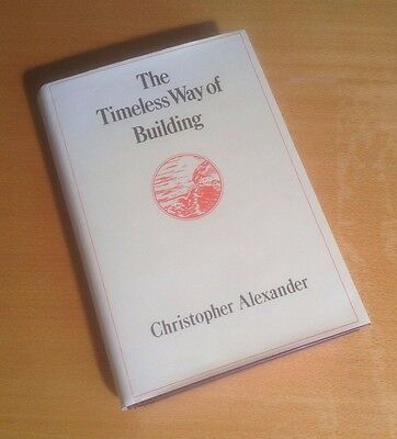 The Timeless Way of Building von Christopher Alexander