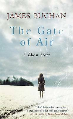 Gate of Air: A Ghost Story, James Buchan, New Book