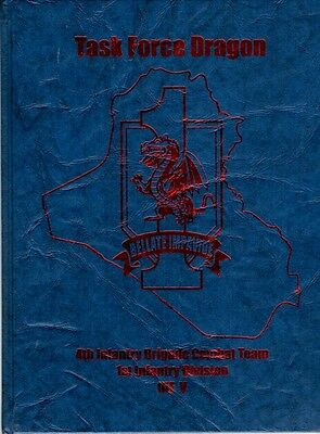 2007 US Task Force Dragon Baghdad Iraq Yearbook Annual 2008 Army