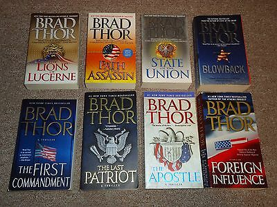 Lot 8 Brad Thor Novels Scot Harvath Foreign Influence Apostle Last Patriot