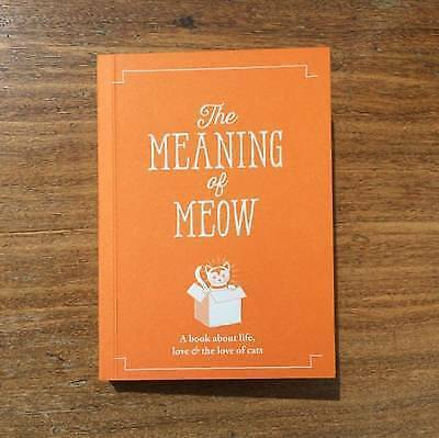 The Meaning of Meow; Paperback Book; Young Jeffrey, 9781909130425
