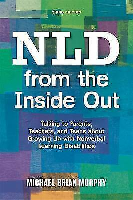 NLD from the Inside Out; Paperback Book; Murphy Michael Brian, 9781849057141