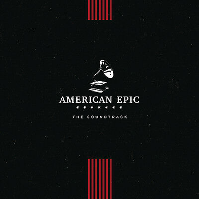 American Epic - The Soundtrack - New Vinyl LP - Pre Order 12th May