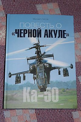 "NEW 2016 book-Russian attack helicopters Ka-50 ""Black Shark"" + Ka-52 ""Alligator"""