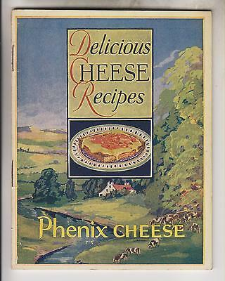 Vintage Booklet - Delicious Cheese Recipes - Phenix Cheese Corporation