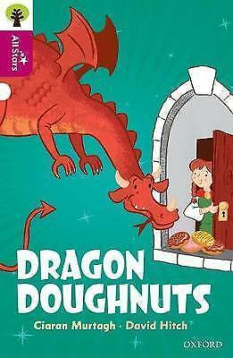 Oxford Reading Tree All Stars Oxford Level 10. Dragon Doughnuts; Students Book