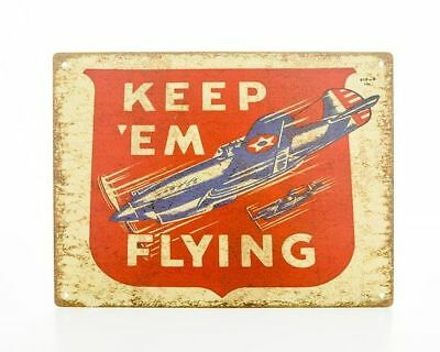 "WWII Reproduction ""Keep 'em Flying"" Aviation Homefront Metal Sign SIG-0102"