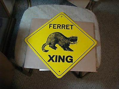 "Ferret Crossing Xing Sign 12""x12"" aluminum Free Ship"