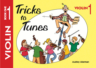 Tricks to Tunes - Violin Book 1 - AUDREY AKERMAN - FS021 - FLYING STRINGS