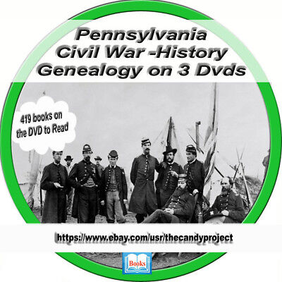 Pennsylvania Civil War Genealogy 419 Books History Collection Rare 3 DVDs