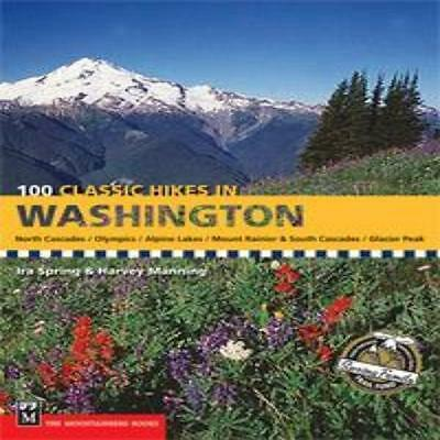 Mountaineers Books 100 Classic Hikes In Washingto