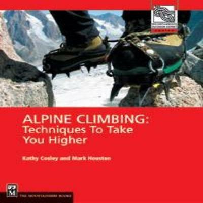 Mountaineers Books Alpine Climbing: Techniques