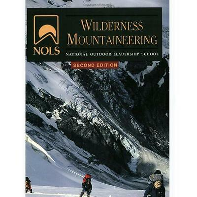Nols Wilderness Moutaineering 3Rd Edition - Author: Phil Powers, Climbing, Rocks