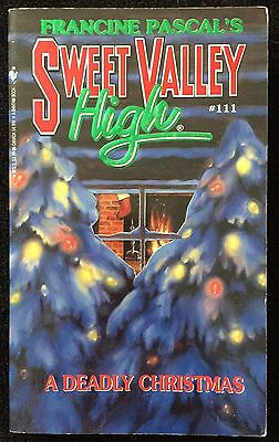 A Deadly Christmas ~ Sweet Valley High #111 ~ FRANCINE PASCAL