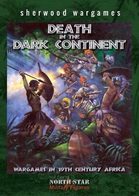 Death In The Dark Continent Wargames Rules. H/B, 28mm African Battles.