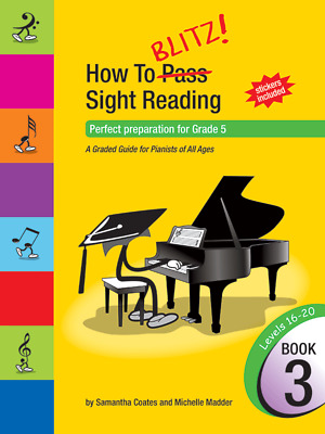 How to Blitz! Sight Reading Book 3 ( Grade 5 ) Samantha Coates and Michelle M...