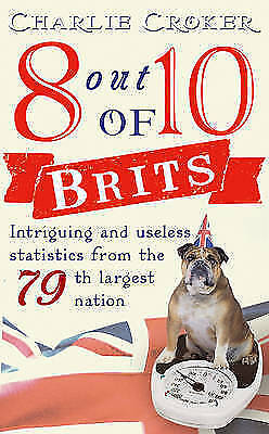 8 out of 10 Brits: Intriguing statistics about the world's 79th largest nation,C
