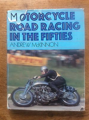 Motorcycle Road Racing in the Fifties by Andrew McKinnon Motorcycling